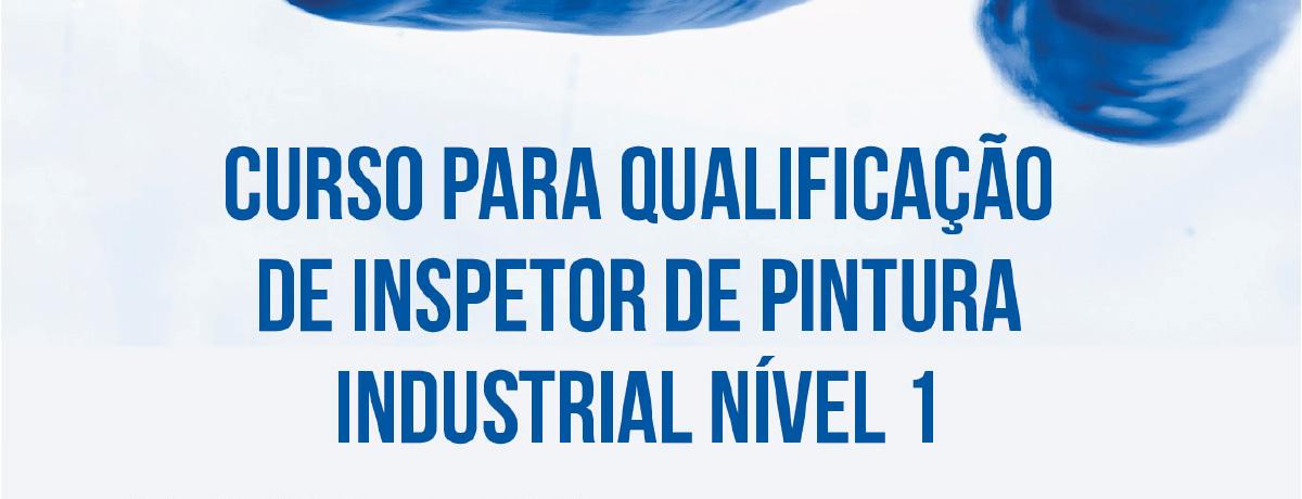 Curso para Qualificação de Inspetor de Pintura Industrial Nível 1