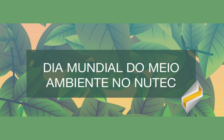 Semana do Meio Ambiente tem programação especial no Nutec