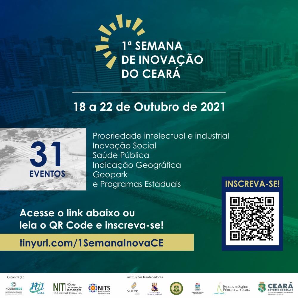 UECE, URCA, UVA, Nutec e ESP promovem a 1ª Semana da Inovação do Ceará